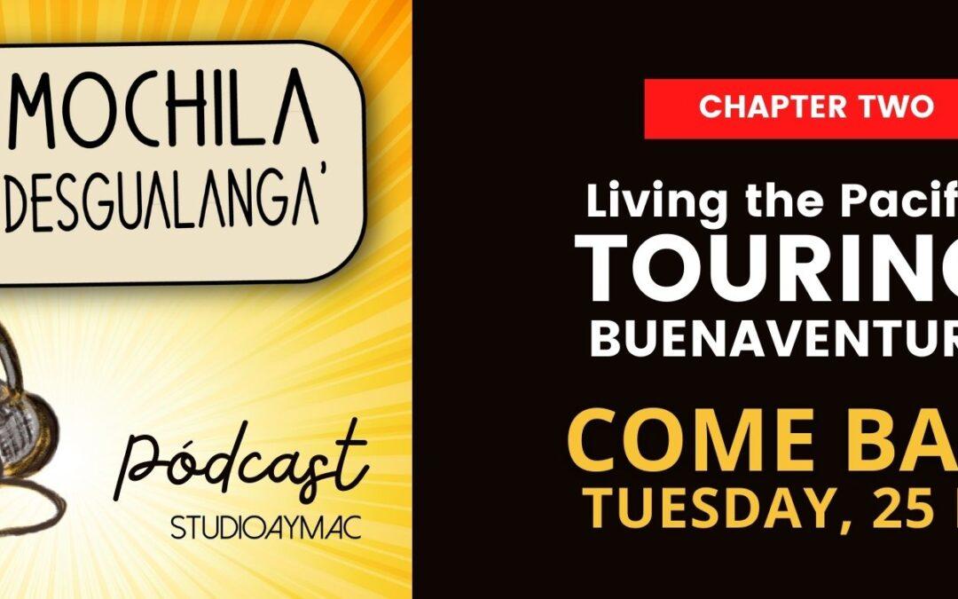 LA MOCHILA DESGUALANGA' RETURNS THIS TUESDAY, MAY 25